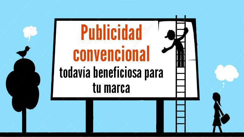 publicidad-convencional-beneficiosa-para-marca