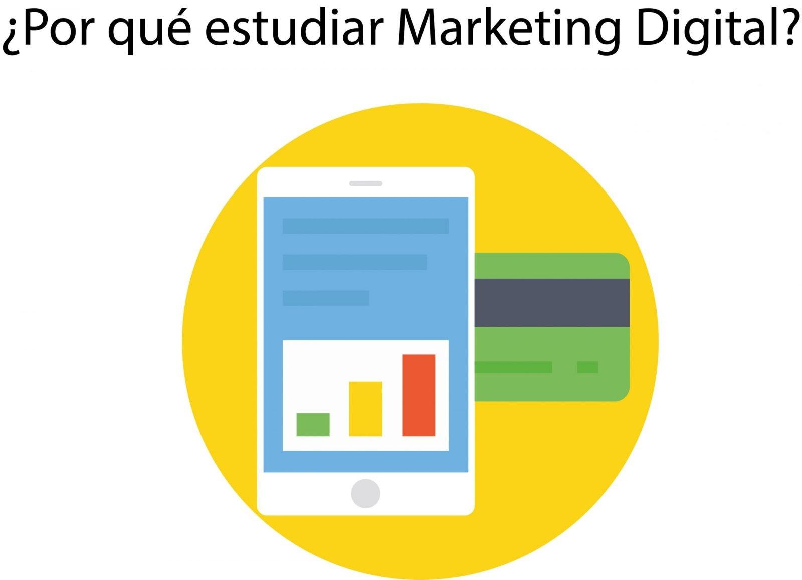 por que estudiar Marketing Digital